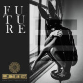 FUTURE EP by Jumilian Kidz [Album Cover]